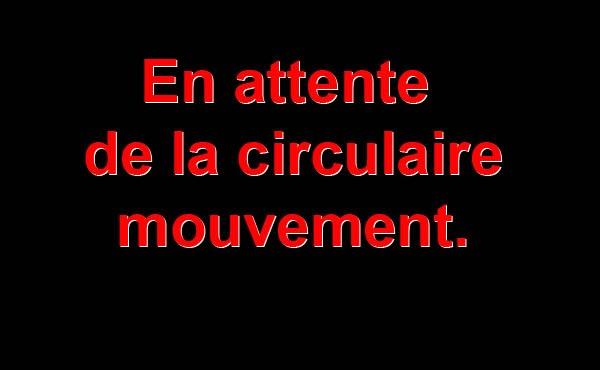 En attente de la circulaire